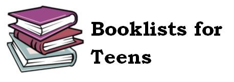 Booklists for Teens